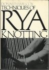Techniques of Rya Knotting
