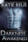 Darkness Awakened (Darkness, #1)