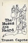 The Muses Are Heard by Truman Capote