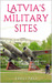 Latvia's Military Sites: Ru...