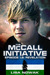 The McCall Initiative Episode 1.2 by Lisa Nowak
