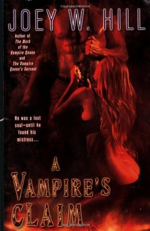 A Vampire's Claim by Joey W. Hill