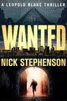 Wanted (A Leopold Blake Mystery Thriller - Book 3)