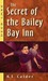 The Secret of the Bailey Bay Inn