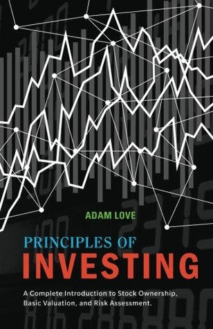 Principles of Investing by Adam Love