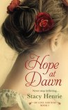Hope at Dawn (Of Love and War, #1)