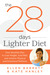 The 28 Days Lighter Diet: Your Monthly Plan to Lose Weight, End PMS, and Achieve Physical and Emotional Wellness
