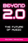 Beyond 2.0: The Future of Music