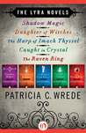 The Lyra Novels by Patricia C. Wrede