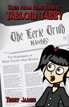 Tales from Eerie County: Tabloid Tabby Book 1: The Hunchback of Eerie County High School