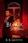 Black Spring (The Tournament, #3)