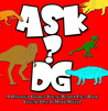 Ask DG by Mark  Miller