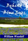 Behind Blue Eyes (The Last Werewolf Hunter, #2)