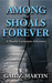 Among The Shoals Forever by Gail Z. Martin