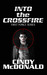 Into the Crossfire by Cindy McDonald
