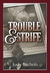Trouble And Strife
