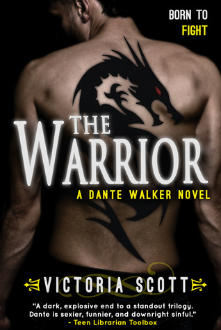 The Warrior (Dante Walker, #3)