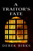 A Traitor's Fate (Rebels & Brothers 2)