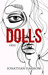 Dolls by Jonathan Harrow