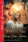 Pleasure in Sanctuary (Sanctuary, Montana #3)