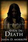 Even in Death (The Starborn Saga, #3)