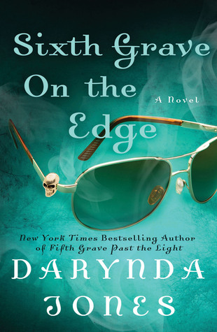 Sixth Grave on the Edge (Charley Davidson)