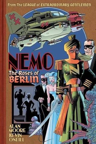 The League of Extraordinary Gentlemen: Nemo: The Roses Of Berlin