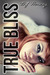 True Bliss by B.J. Harvey