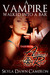 A Vampire Walked Into a Bar (Tales from Alchemy Red) (Demons of Oblivion 0.4)
