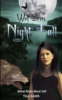 Night Fall by Tina  Smith