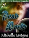 Dead World (Sunsinger Chronicles, #3)