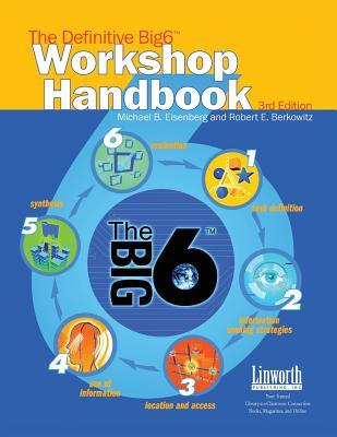 The Definitive Big 6 Workshop Handbook by Michael B. Eisenberg