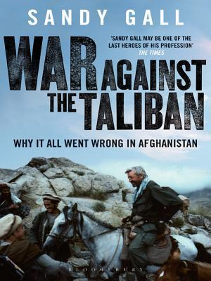 War Against the Taliban: Why It All Went Wrong in Afghanistan