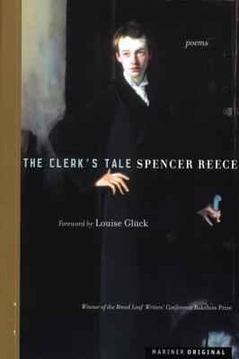 The Clerk's Tale by Spencer Reece