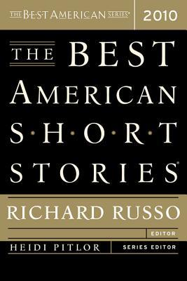The Best American Short Stories 2010 by Richard Russo