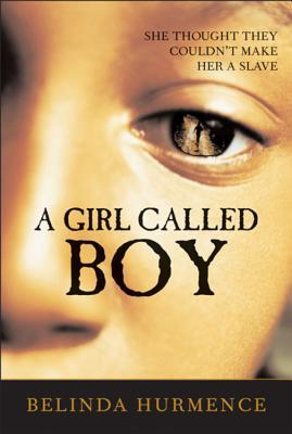 A Girl Called Boy by Belinda Hurmence