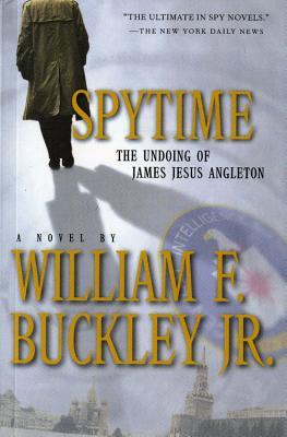 Spytime: The Undoing of James Jesus Angleton