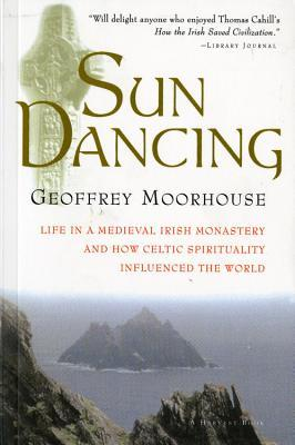 Sun Dancing by Geoffrey Moorhouse
