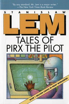 Tales of Pirx the Pilot by Stanisław Lem