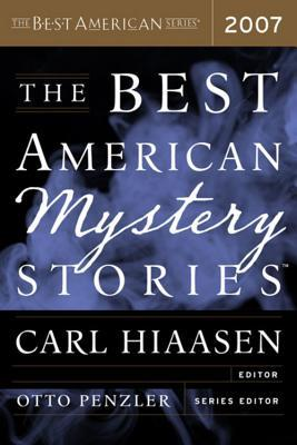 The Best American Mystery Stories 2007 by Carl Hiaasen