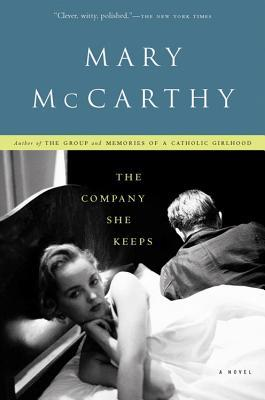 The Company She Keeps by Mary McCarthy