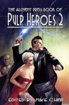 The Alchemy Press Book of Pulp Heroes 2 by Mike Chinn