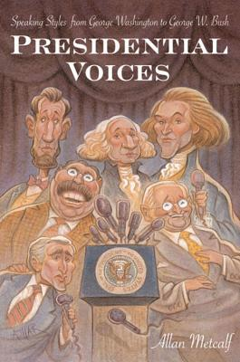 Presidential Voices by Allan Metcalf