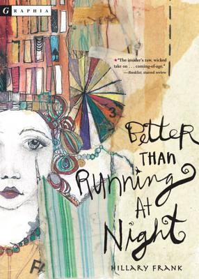Better Than Running at Night by Hillary Frank