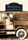 Whitehall and Coplay