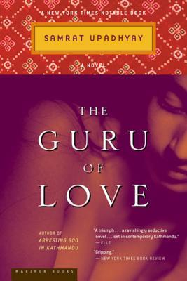 The Guru of Love by Samrat Upadhyay