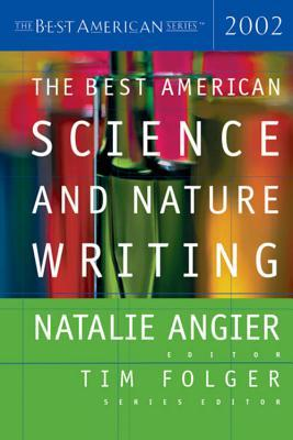The Best American Science and Nature Writing 2002 by Natalie Angier