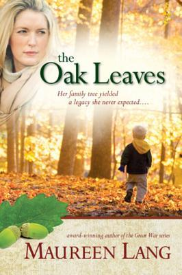 The Oak Leaves by Maureen Lang