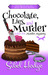 Chocolate, Lies, and Murder by Sibel Hodge