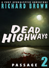 Dead Highways: Passage (Book 2)